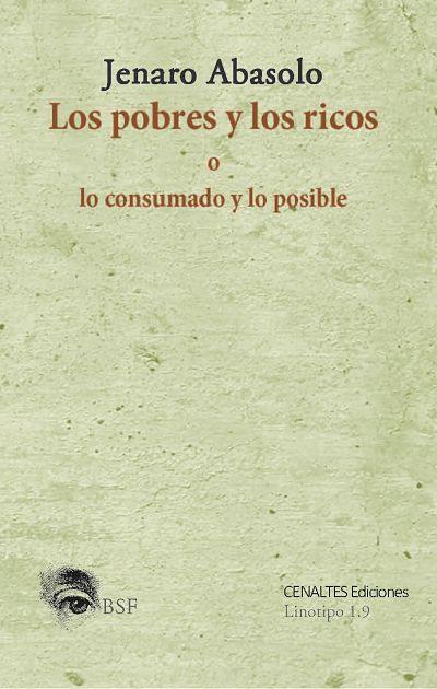 Los pobres y los ricos o lo consumado y lo posible